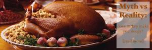 Myth vs. Reality: does turkey make you drowsy?