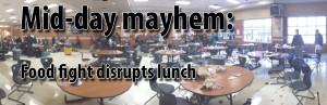 Mid-day mayhem