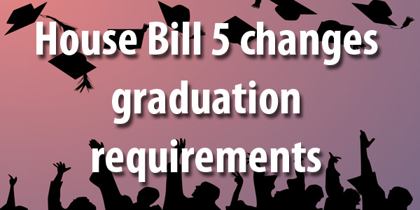 House Bill 5 sets new graduation standards