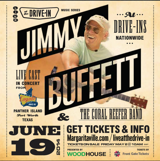 Folk singer Jimmy Buffett will be performing at a Fort Worth drive-in theater and his performance will be broadcast live to drive-ins nation wide.