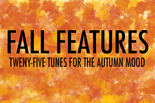 Katie Bardwell has the playlist for when the leaves begin to fall.