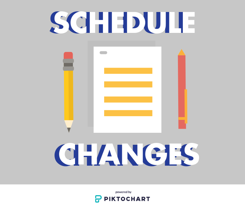 A schedule change Google Form will be available Monday after school. Students' requests will be prioritized by grade level.