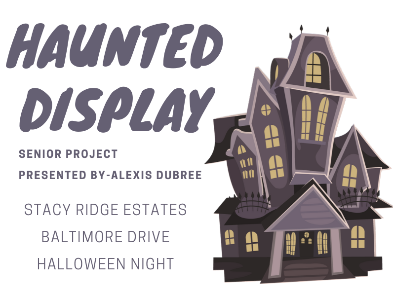 Senior+Alexis+Dubree%E2%80%99s+senior+project+to+be+on+display+Halloween+night.