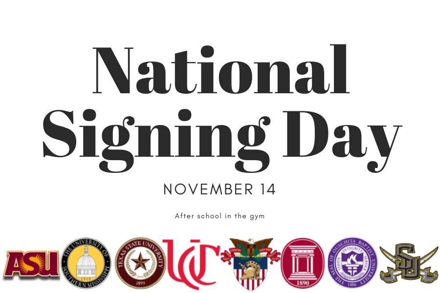 National Signing Day will occur in the main gym Nov. 14 during 8th period.