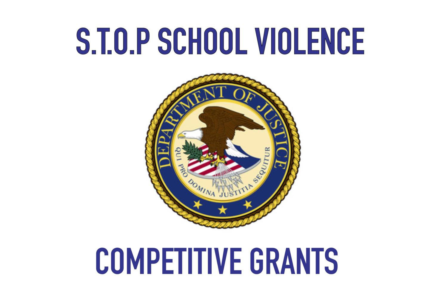 The district received four grants from the U.S. Department of Justice STOP School Violence Competitive Grants program totaling $1 million.