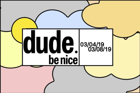 Dude Be Nice week to commence Monday