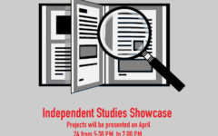 Annual Independent Studies showcase scheduled for April 24