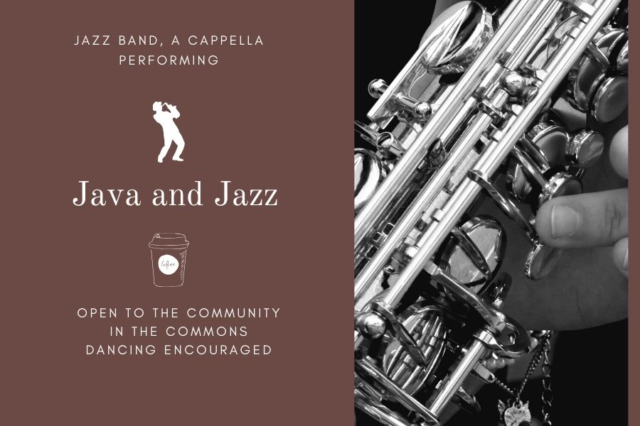 The Java and Jazz concert will take place on Feb. 28 from 6:30 p.m.-7:30 p.m. in the commons.