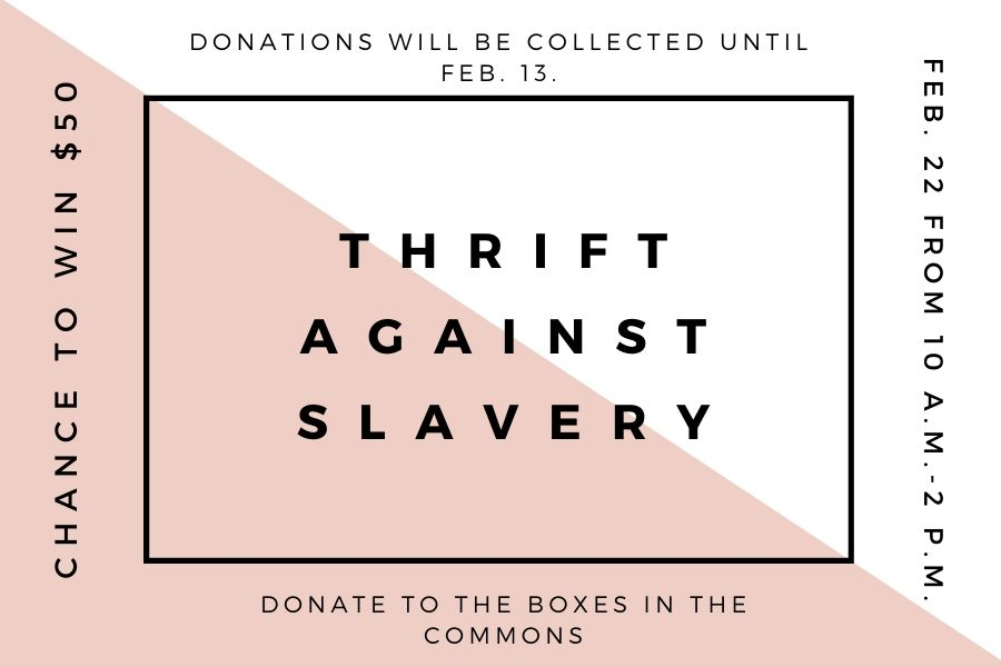 IJM will be holding a pop-up thrift shop on Feb. 22. Donations will be collected until Feb. 13.