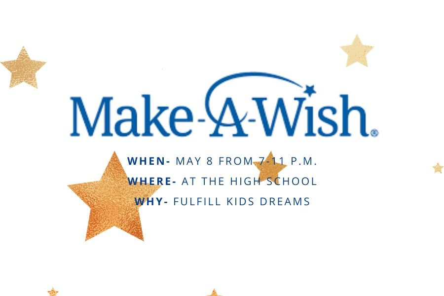 The+high+school%E2%80%99s+first+Wish-A-Thon+will+be+held+on+May+8.+The+event+supports+the+Make-A-Wish+foundation+which+helps+children+with+critical+illnesses.+