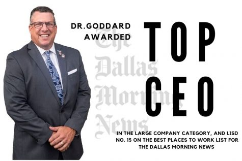 Dr. Goddard has been awarded the top CEO in the large company category. LISD has also been awarded with No. 15 on the top 100 places to work list for the Dallas Morning News.