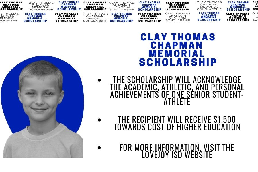 In honor of Clay Chapman, the Chapman's family and friends along with some school administration has created the Clay Thomas Chapman Memorial Scholarship. This is made to honor Clay Chapman and to acknowledge the achievements of one student athlete.