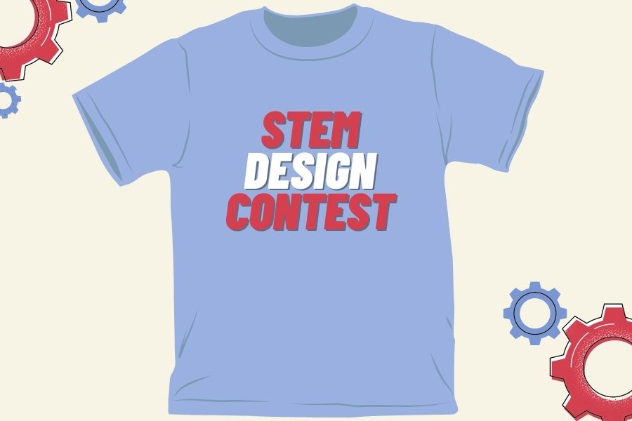 The annual t-shirt design contest will be held this year in order to spread the word about the virtual STEM festival. The t-shirts are used as marketing for the STEM festival and sold to community members.