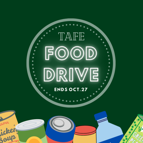 TAFE is holding a food drive from Oct. 17-27. The food collected will go to the North Texas Food Bank.